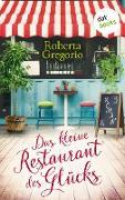 Cover-Bild zu Gregorio, Roberta: Das kleine Restaurant des Glücks (eBook)