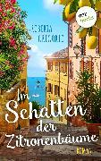 Cover-Bild zu Gregorio, Roberta: Im Schatten der Zitronenbäume (eBook)