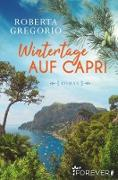 Cover-Bild zu Gregorio, Roberta: Wintertage auf Capri (eBook)