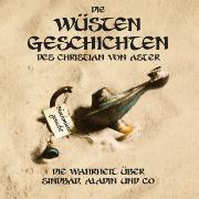 Cover-Bild zu Die Wüsten Geschichten von Aster, Christian von