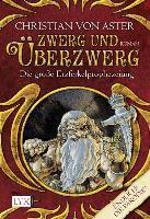 Cover-Bild zu Die grosse Erzferkelprophezeiung 1. Zwerg und Überzwerg von von Aster, Christian