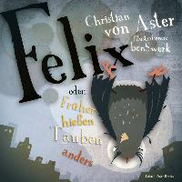 Cover-Bild zu Felix von Aster, Christian von