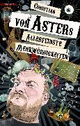 Cover-Bild zu Allerfeinste Merkwürdigkeiten (eBook) von Aster, Christian von