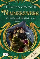 Cover-Bild zu Die große Erzferkelprophezeiung - Nimmerzwerg von Aster, Christian von