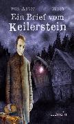 Cover-Bild zu Ein Brief vom Keilerstein (eBook) von Aster, Christian von