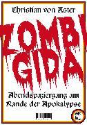 Cover-Bild zu Zombigida (eBook) von Aster, Christian von
