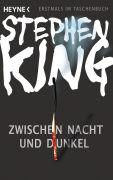 Cover-Bild zu Zwischen Nacht und Dunkel von King, Stephen