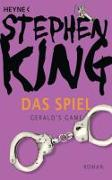 Cover-Bild zu Das Spiel (Gerald's Game) von King, Stephen