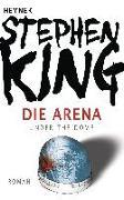 Cover-Bild zu Die Arena von King, Stephen