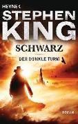Cover-Bild zu Bd. 1: Schwarz - Der Dunkle Turm von King, Stephen