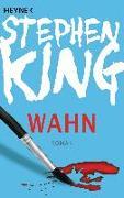 Cover-Bild zu Wahn von King, Stephen