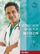 Cover-Bild zu Menschen im Beruf - Medizin. Kursbuch mit MP3-CD von Thommes, Dorothee