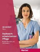 Cover-Bild zu Im Beruf NEU - Fachwortschatztrainer Pflege von Schnack, Arwen