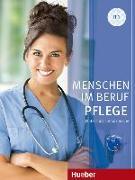 Cover-Bild zu Menschen im Beruf - Pflege B1. Kursbuch mit Audio-CD von Hagner, Valeska
