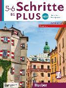 Cover-Bild zu Schritte plus Neu 5+6 - Österreich / Arbeitsbuch mit 2 Audio-CDs von Gottstein-Schramm, Barbara