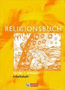 Cover-Bild zu Religionsbuch (Patmos) 1. Schuljahr. Grundschule. Neuausgabe. Arbeitsheft von Halbfas, Hubertus