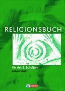 Cover-Bild zu Religionsbuch (Patmos) 2. Schuljahr. Grundschule. Neuausgabe. Arbeitsheft von Halbfas, Hubertus