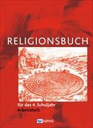 Cover-Bild zu Religionsbuch (Patmos) 4. Schuljahr. Grundschule. Neuausgabe. Arbeitsheft von Halbfas, Hubertus