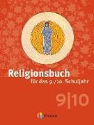 Cover-Bild zu Religionsbuch (Patmos) 9./10. Schuljahr. Neuausgabe. Schülerbuch von Halbfas, Hubertus