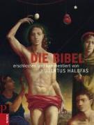 Cover-Bild zu Die Bibel von Halbfas, Hubertus (Komment.)