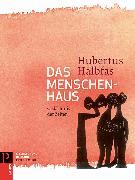 Cover-Bild zu Das Menschenhaus von Halbfas, Hubertus