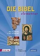 Cover-Bild zu Die Bibel elementar von Landgraf, Michael (Erz.)