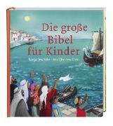 Cover-Bild zu Die grosse Bibel für Kinder von Jeschke, Tanja (Nacherz.)