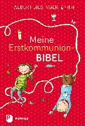 Cover-Bild zu Meine Erstkommunionbibel von Biesinger, Albert