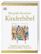 Cover-Bild zu Die große illustrierte Kinderbibel von Costecalde, Claude-Bernard (Hrsg.)