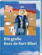 Cover-Bild zu Die große Kees de Kort-Bibel von Haug, Helmut (Nacherz.)