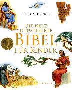 Cover-Bild zu Die neue illustrierte Bibel für Kinder von Atkinson, Peter