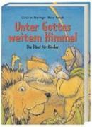 Cover-Bild zu Unter Gottes weitem Himmel von Konsek, Dieter (Illustr.)