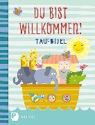 Cover-Bild zu Du bist willkommen! - Taufbibel von Steinkühler, Martina
