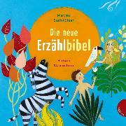 Cover-Bild zu Die neue Erzählbibel von Steinkühler, Martina