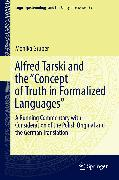 "Cover-Bild zu Alfred Tarski and the ""Concept of Truth in Formalized Languages"" (eBook) von Gruber, Monika"