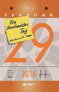 Cover-Bild zu Ein geschenkter Tag - 2016 (eBook) von Zitta, Heinz