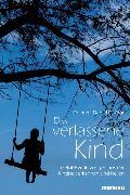 Cover-Bild zu Das verlassene Kind von Dufour, Daniel, Dr.