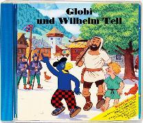 Cover-Bild zu Globi und Wilhelm Tell CD von Strebel, Guido