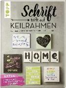 Cover-Bild zu Schrift trifft auf Keilrahmen von Albers, Kirsten