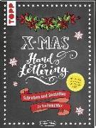 Cover-Bild zu Handlettering X-Mas. Schreiben und Gestalten zu Weihnachten von Albers, Kirsten