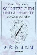Cover-Bild zu Schriftzeichen und Alphabete von Faulmann, Carl