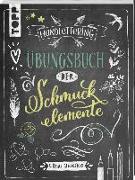 Cover-Bild zu Handlettering. Übungsbuch der Schmuckelemente - Übungsbuch von Frau Annika,