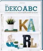 Cover-Bild zu Das Deko-ABC von Aasen, Krista