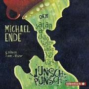 Cover-Bild zu Der satanarchäolügenialkohöllische Wunschpunsch - Die Autorenlesung von Ende, Michael