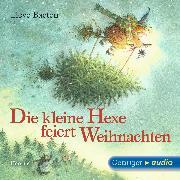 Cover-Bild zu Die kleine Hexe feiert Weihnachten (Audio Download) von Baeten, Lieve