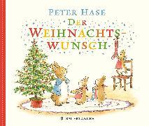 Cover-Bild zu Peter Hase Der Weihnachtswunsch von Potter, Beatrix