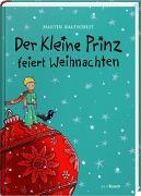 Cover-Bild zu Der Kleine Prinz feiert Weihnachten von Martin, Baltscheit