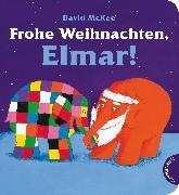 Cover-Bild zu Frohe Weihnachten, Elmar! von McKee, David