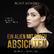 Cover-Bild zu Ein Alien mit bösen Absichten (Audio Download)