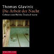 Cover-Bild zu Die Arbeit der Nacht (Audio Download)